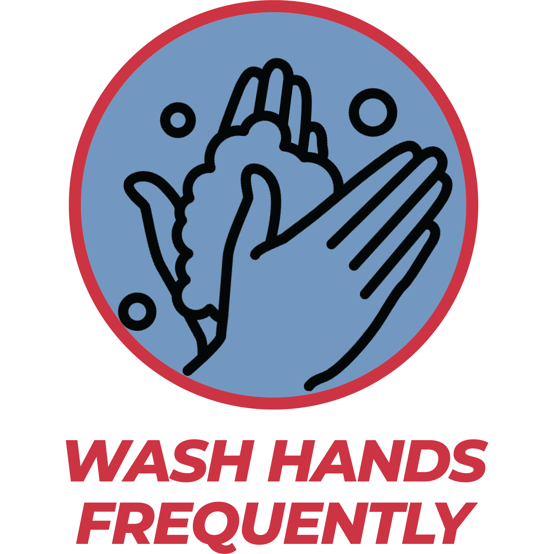 Wash Hands Frequently
